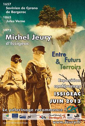 Affiche de l'Exposition Conférence intitulé « Entre Futurs § Terroirs », qui s'est tenu à Issigeac, en Juin 2013