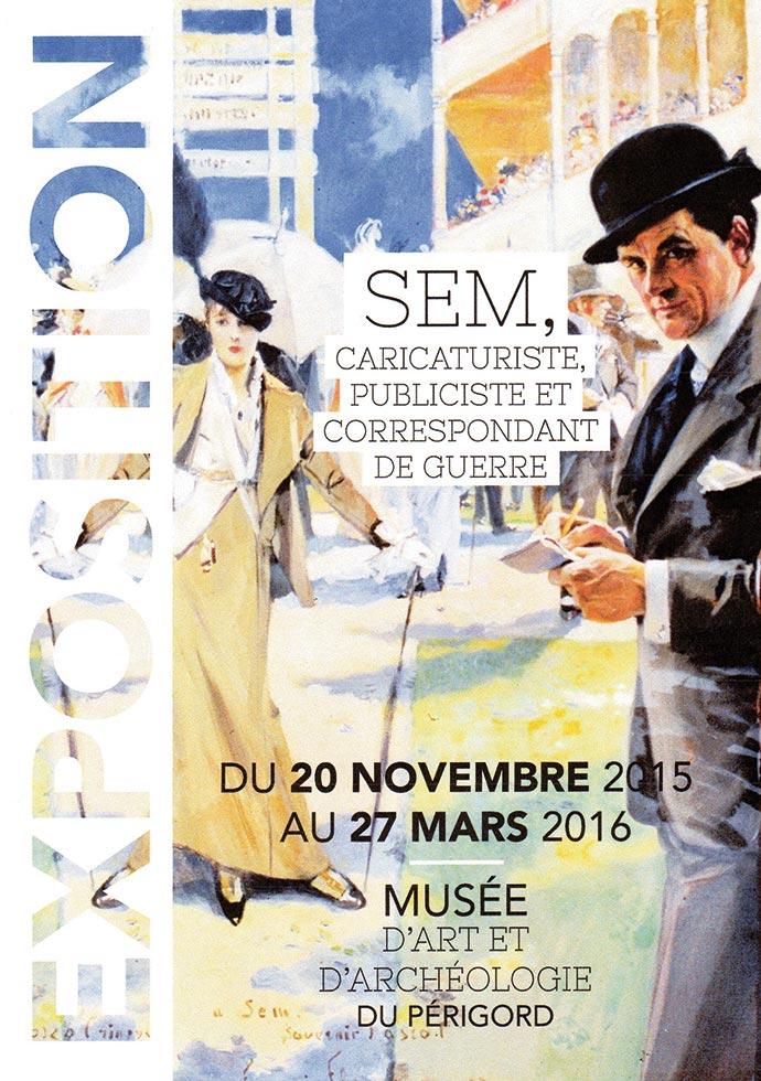 L'affiche de l'exposition de 2105-16 consacré à SEM, caricaturiste périgourdin