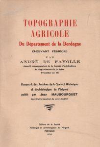 Couverture de l'étude intitulée Topographie Agricole du Département de la Dordogne par le marquis André Alain de Fayolle