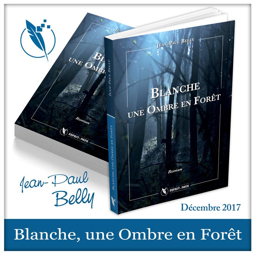 Blanche, une Ombre en Forêt