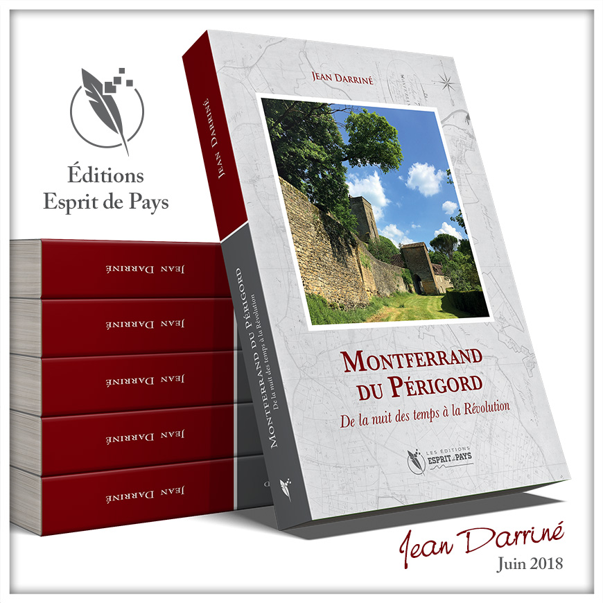 Montferrand-du-Périgord, de la nuit des temps à la Révolution